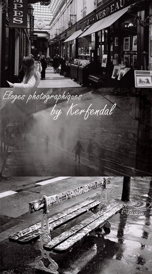Eloges photographiques par Kerfendal